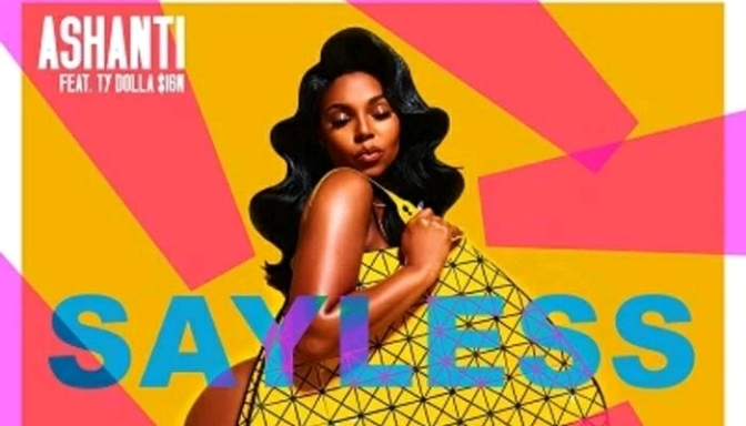 "Ashanti Feat. Ty Dolla $ign ""Say Less"" [Prod. By DJ Mustard]"