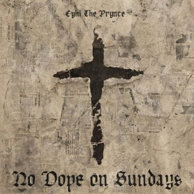 """CyHi The Prynce """"God Bless Your Heart"""""""