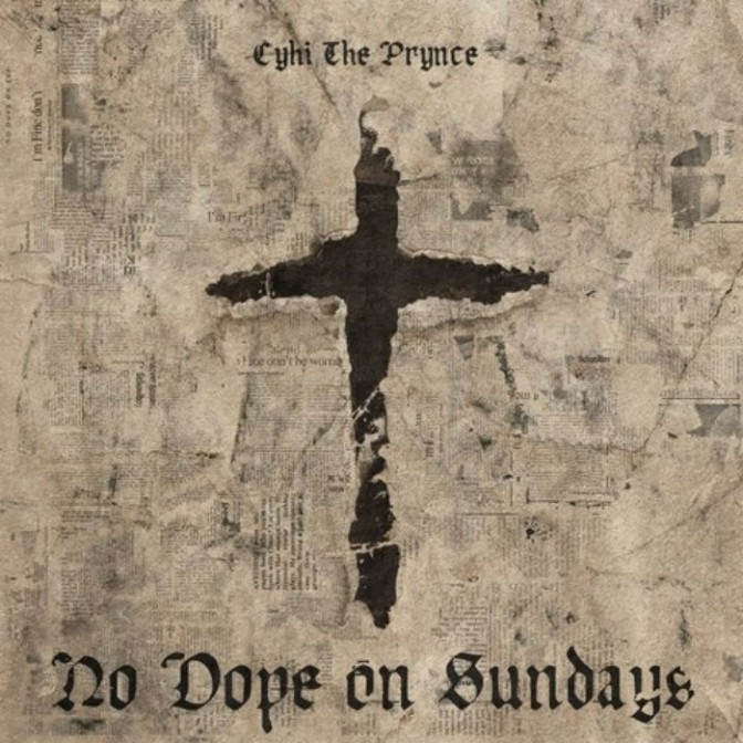 "(Stream) CyHi The Prynce ""No Dope on Sundays"" [LP]"