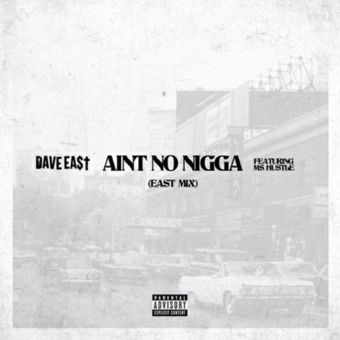 """Dave East """"Dame Grease Flow"""" + """"Ain't No Ni**a"""""""