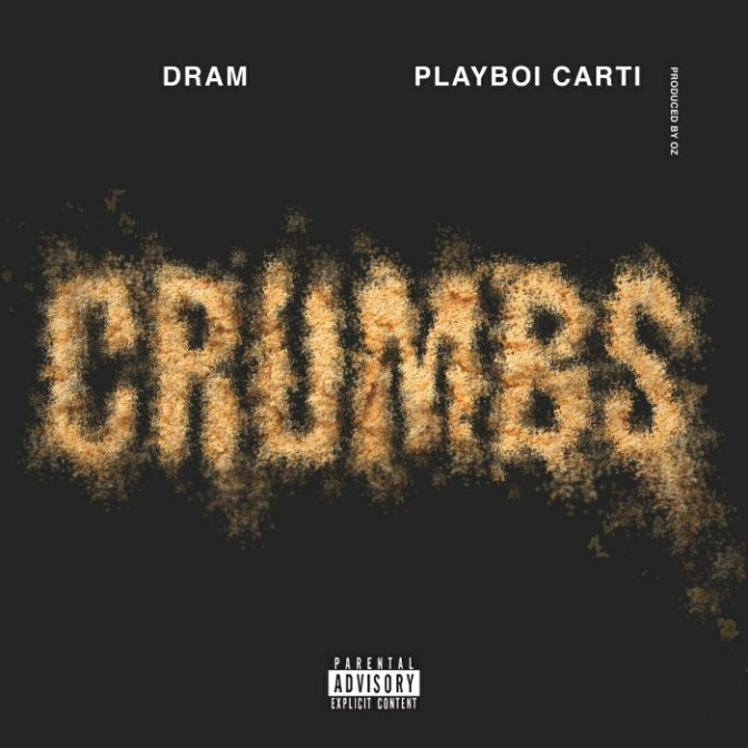 """DRAM Feat. Playboi Carti """"Crumbs"""""""