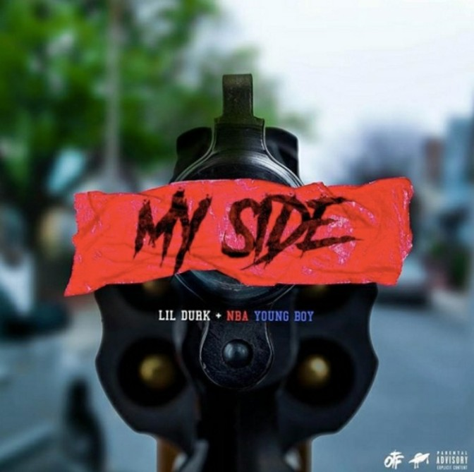 "Lil Durk Feat. NBA Youngboy ""My Side"""