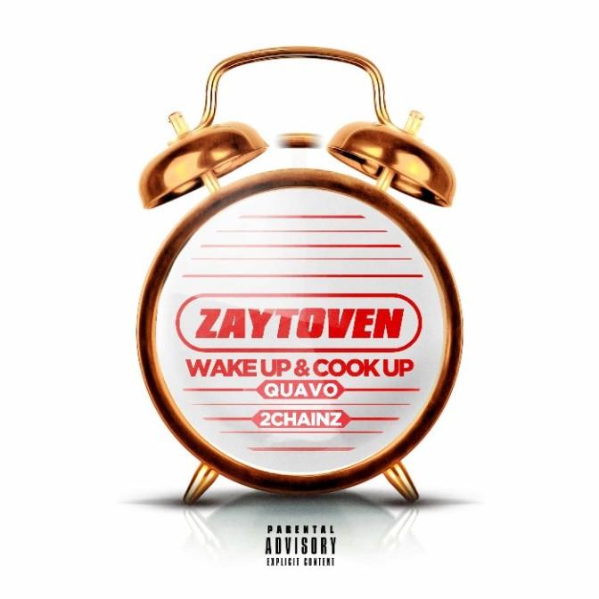 """Zaytoven, Quavo & 2 Chainz """"Wake Up & Cook Up"""""""