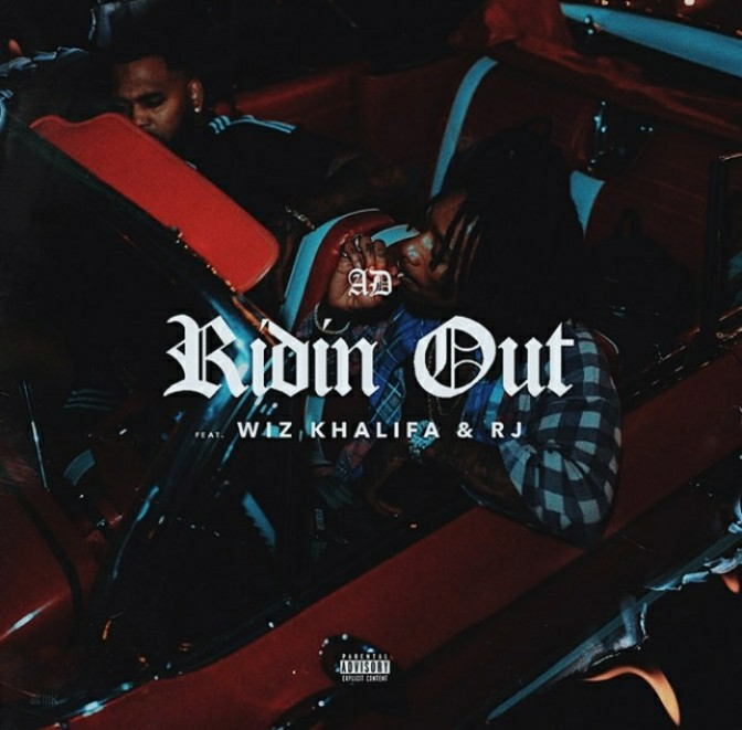 "AD Feat. Wiz Khalifa & RJ ""Ridin Out"""