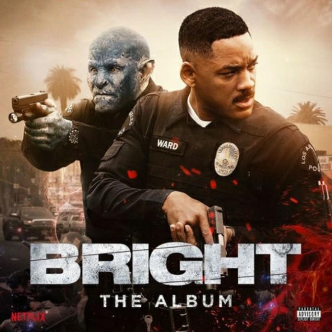 """(Stream) """"Bright"""" [Soundtrack]"""