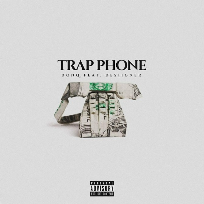 "Don Q Feat. Desiigner ""Trap Phone"""