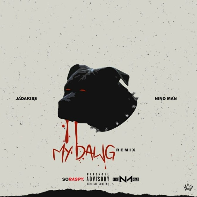 "Jadakiss & Nino Man ""That's My Dawg (Remix)"""