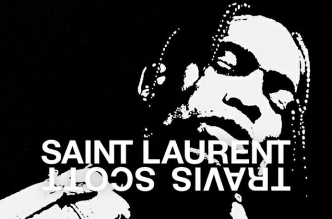 Checkout Travis Scott & Saint Laurent's Playlist on Apple Music