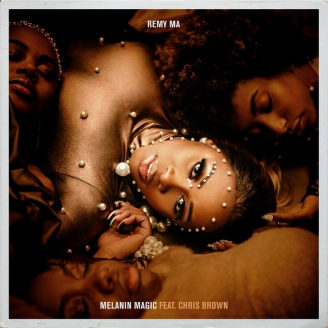 "Remy Ma Feat. Chris Brown ""Melanin Magic (Pretty Brown)"""