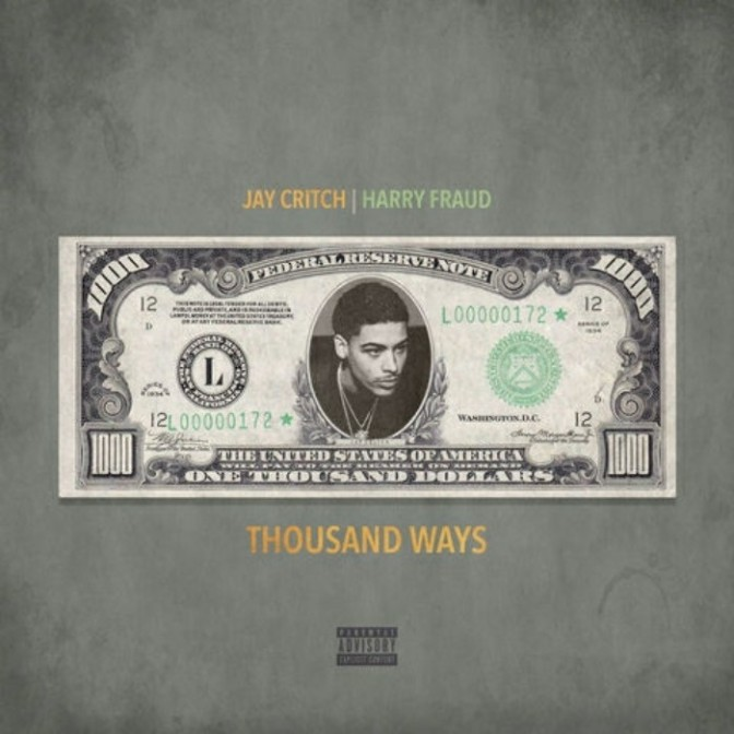 "Jay Critch & Harry Fraud ""Thousand Ways"""