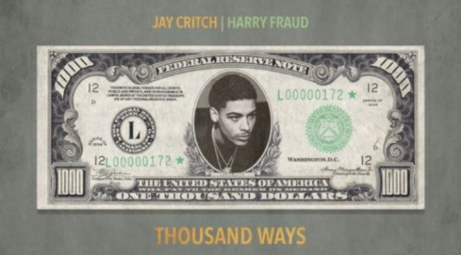 "Jay Critch & Harry Fraud ""Thousand Ways"""