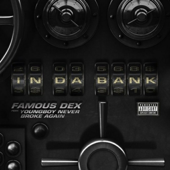 "Famous Dex Feat. NBA Youngboy ""In Da Bank"""