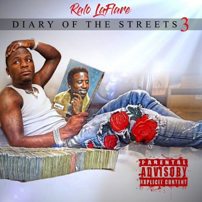 "(Mixtape) Ralo ""Diary Of The Streets 3"""