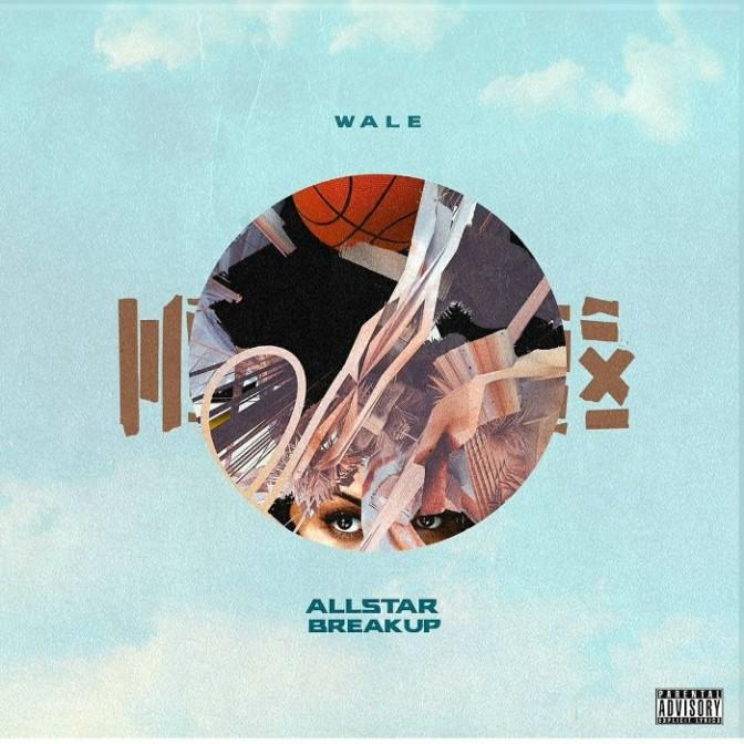 """Wale """"All Star Breakup"""""""