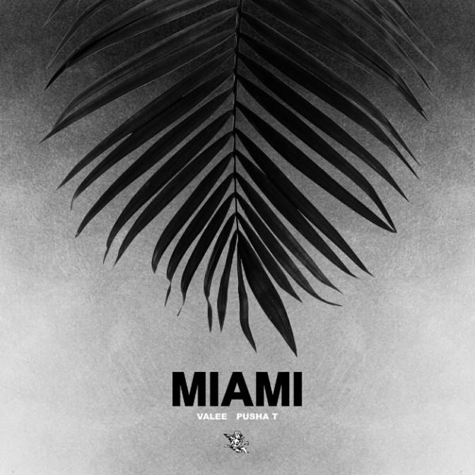 "Valee Feat. Pusha T ""Miami (Remix)"""
