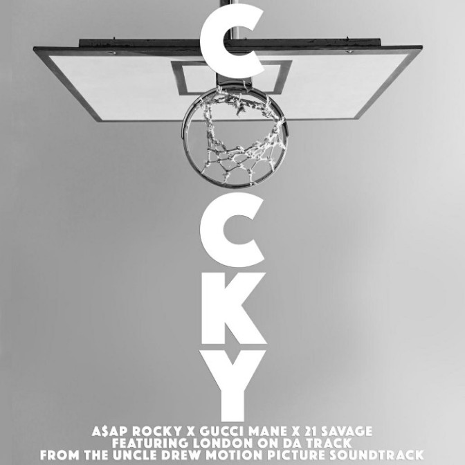 "A$AP Rocky, Gucci Mane & 21 Savage Feat. London On Da Track ""Cocky"""