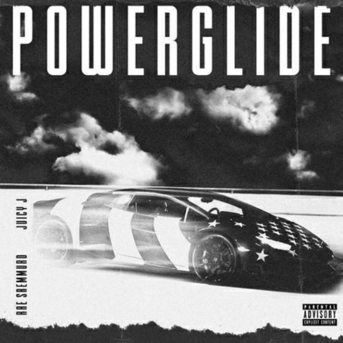 """Rae Sremmurd Feat. Juicy J """"Powerglide"""""""