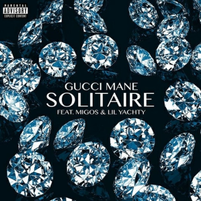"""Gucci Mane Feat. Migos & Lil Yachty """"Solitaire"""""""
