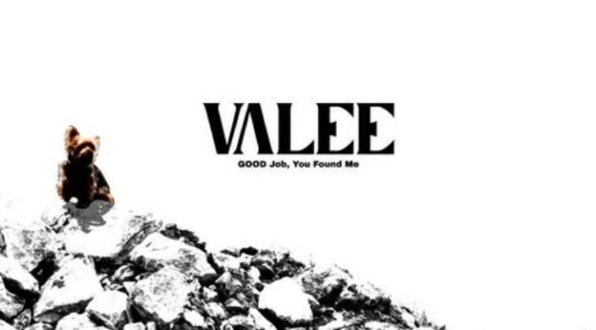 "(Stream) Valee' ""GOOD Job, You Found Me"" [EP]"