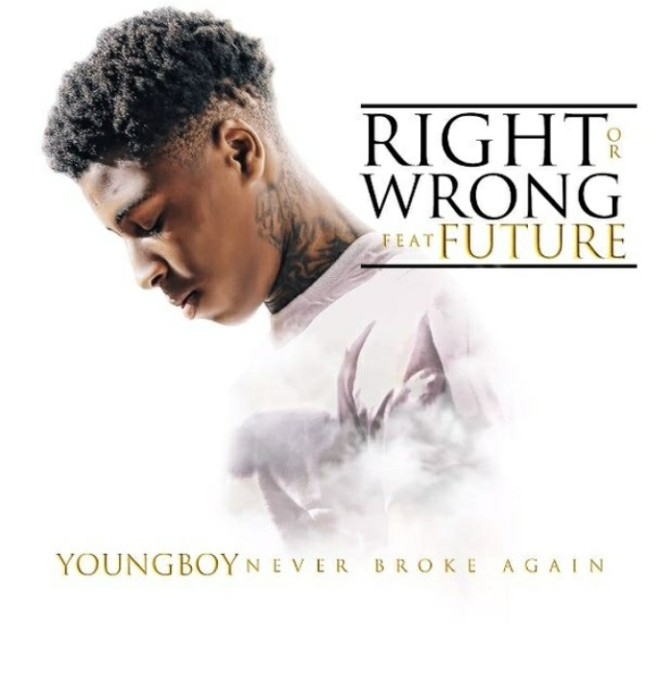 "NBA YoungBoy Feat. Future ""Right Or Wrong"""