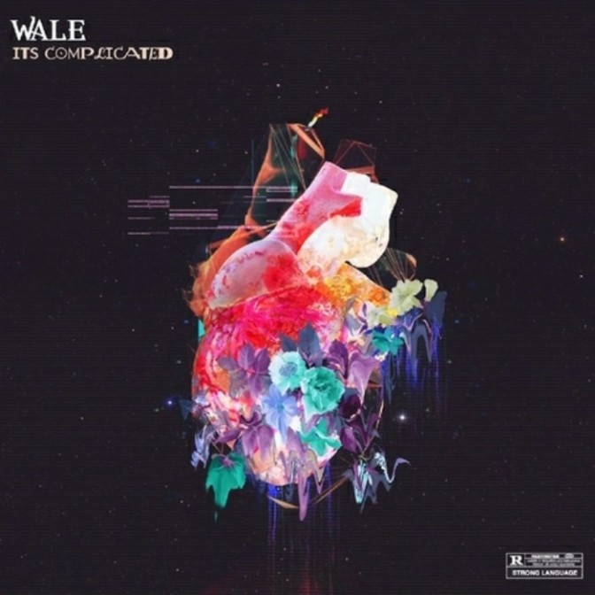 "(Stream) Wale ""It's Complicated"" [EP]"