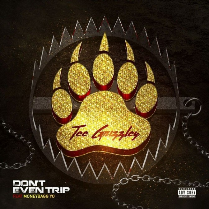 """Tee Grizzley Feat. Moneybagg Yo """"Don't Even Trip"""""""
