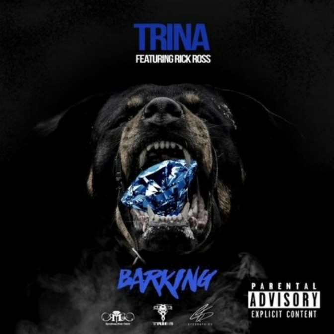 "Trina Feat. Rick Ross ""Barking"""
