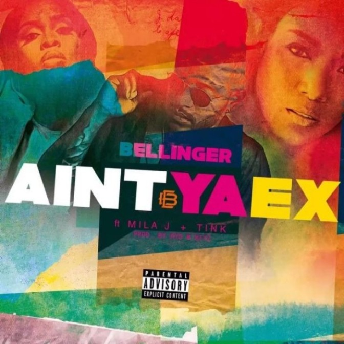 "Eric Bellinger Feat. Mila J & Tink ""Ain't Ya Ex"""