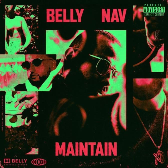 "Belly Feat. Nav ""Maintain"""