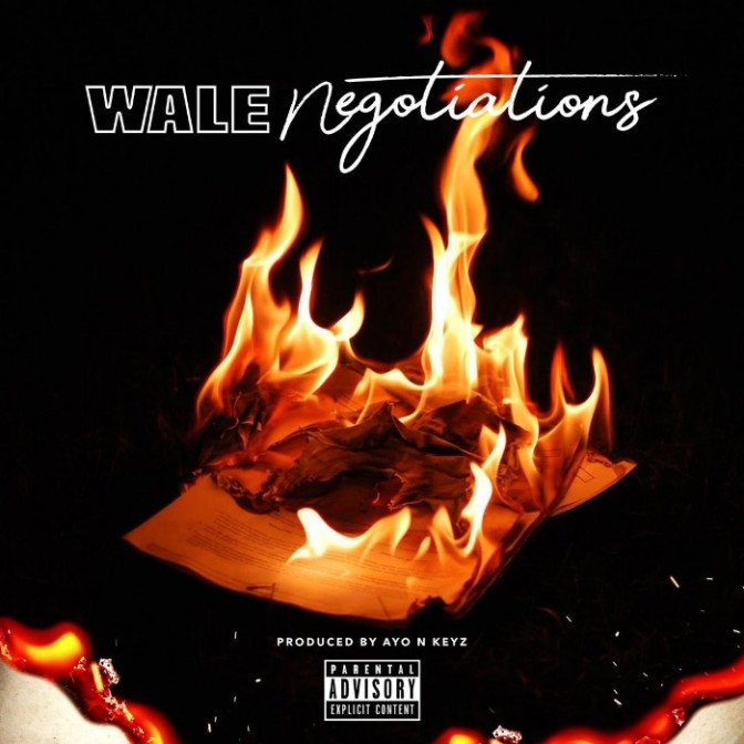 "Wale ""Negotiations"""