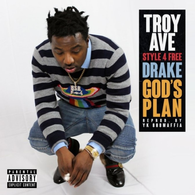 """Troy Ave """"God's Plan (Freestyle)"""""""