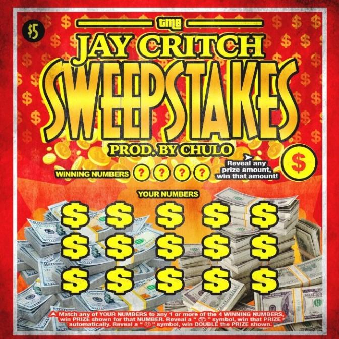"""Jay Critch """"Sweepstakes"""" + """"Robin Hood"""""""