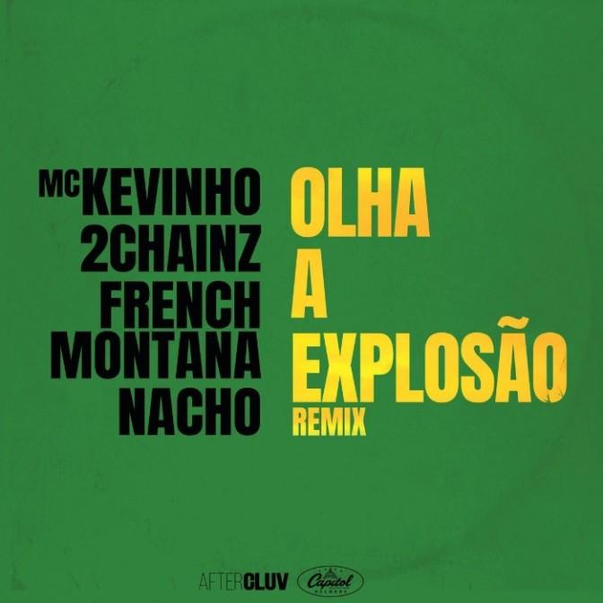 """MC Kevinho Feat. 2 Chainz,French Montana &Nacho """"Olha A Explosão (Remix)"""""""