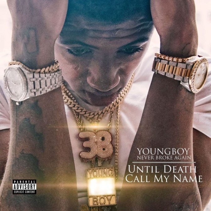 """(Stream) NBA YoungBoy """"Until Death Call My Name"""" [LP]"""