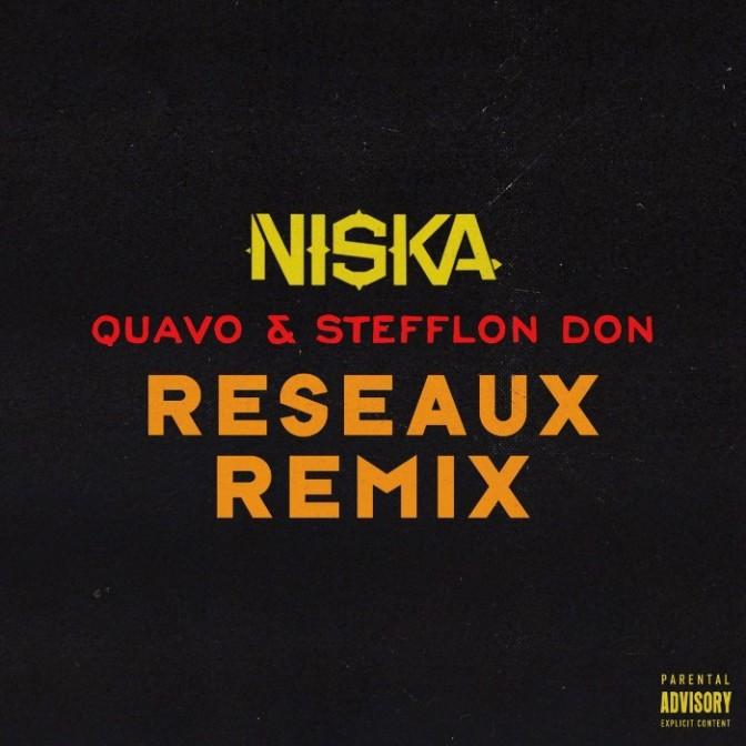 """Niska Feat. Quavo & Stefflon Don """"Réseaux (Remix)"""""""