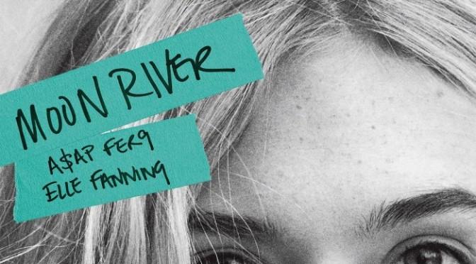 """A$AP Ferg & Elle Fanning """"Moon River"""""""