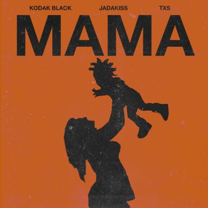 """Kodak Black Feat. Jadakiss & TXS """"Mama"""""""