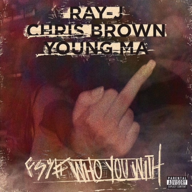 "Ray J Feat. Chris Brown & Young M.A ""Who You Came With"""