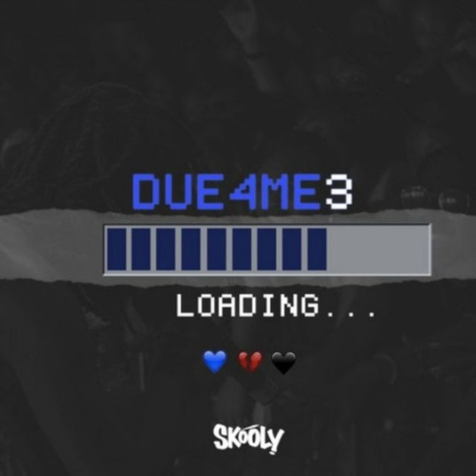 "(Stream) Skooly ""Due4Me3"" [EP]"