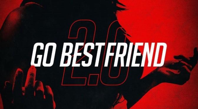 "Casanova Feat. G-Eazy & Rich The Kid ""Go BestFriend 2.0"""