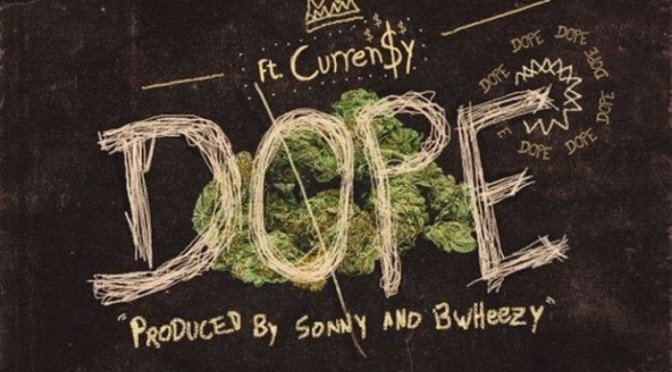 "Sonny Digital Feat. Curren$y ""Dope"""