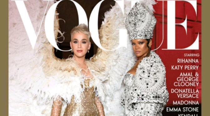 "Rihanna & Katy Perry Cover Vogue's ""Met Gala"" Issue"