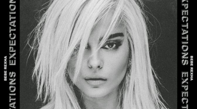 "(Stream) Bebe Rexha ""Expectations"" [LP]"