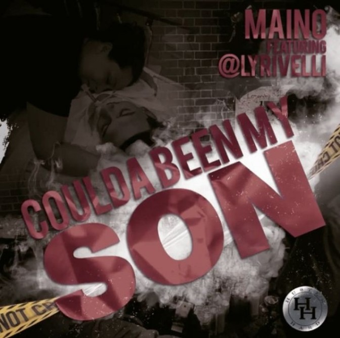 "Maino Feat. Lyrivelli ""Could've Been My Son"""